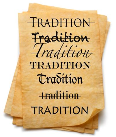 Tradition quand tu nous tiens