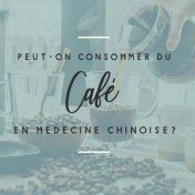 café en médecine chinoise tendance santé